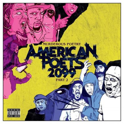 American Poets 2099 – Murderous Poetry Part 2 (WEB) (2018) (320 kbps)