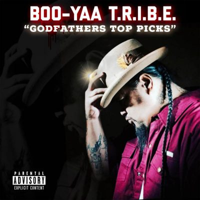 Boo-Yaa T.R.I.B.E. – Godfather's Top Picks (WEB) (2018) (320 kbps)