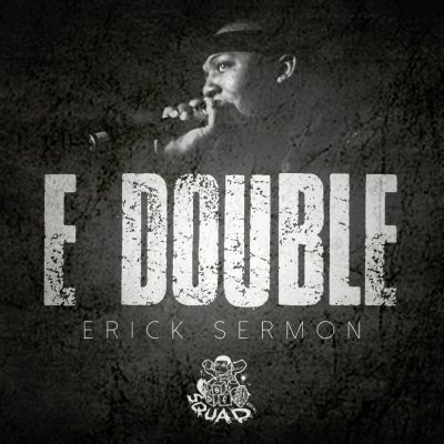 Erick Sermon – E Double (WEB) (2018) (320 kbps)