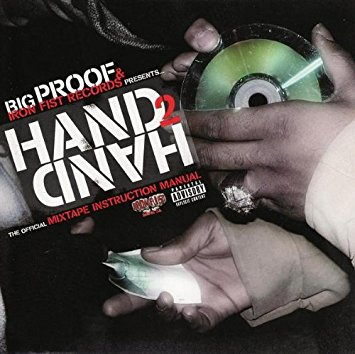 VA – Big Proof & Iron Fist Records Presents… Hand 2 Hand (CD) (2006) (FLAC + 320 kbps)