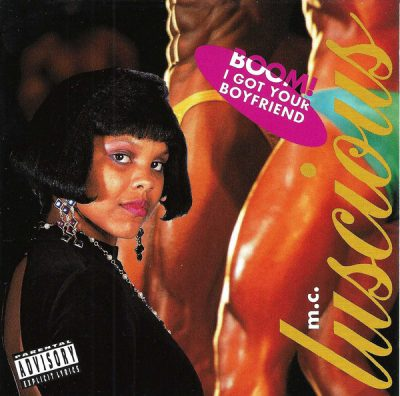 M.C. Luscious – Boom! I Got Your Boyfriend (CDS) (1991) (FLAC + 320 kbps)