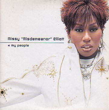 Missy Elliott – 4 My People (CDS) (2002) (FLAC + 320 kbps)