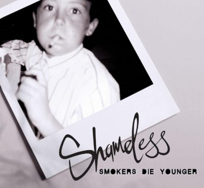Shameless – Smokers Die Younger (CD) (2007) (FLAC + 320 kbps)