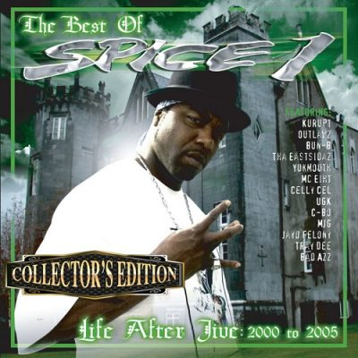 Spice 1 – Life After Jive. 2000 To 2005 (WEB) (2006) (FLAC + 320 kbps)