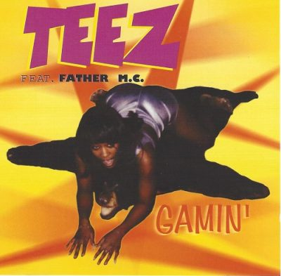 Teez Feat. Father MC – Gamin' (CD) (1999) (FLAC + 320 kbps)