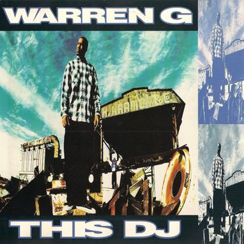 Warren G – This DJ (CDM) (1994) (FLAC + 320 kbps)