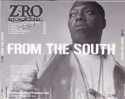 Z-Ro – From The South (Promo CDS) (2005) (FLAC + 320 kbps)