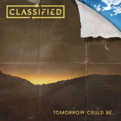 Classified – Tomorrow Could Be… EP (WEB) (2018) (320 kbps)