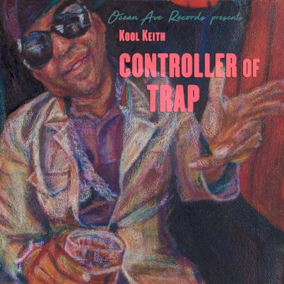 Kool Keith – Controller Of Trap (WEB) (2018) (FLAC + 320 kbps)