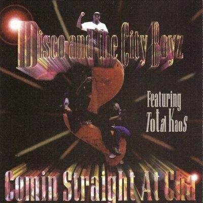Disco And The City Boyz – Comin Straight At Cha (CD) (1996) (320 kbps)