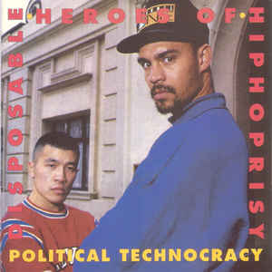 The Disposable Heroes Of Hiphoprisy – Political Technocracy (CD) (1992) (FLAC + 320 kbps)