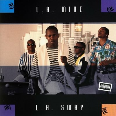 L.A. Mike – L.A. Sway EP (CD) (1994) (320 kbps)