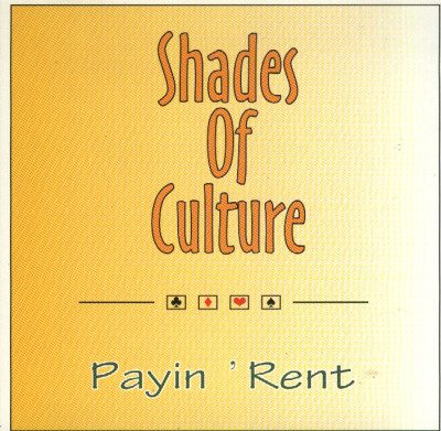 Shades Of Culture – Payin' Rent (CDS) (1996) (VBR V0)