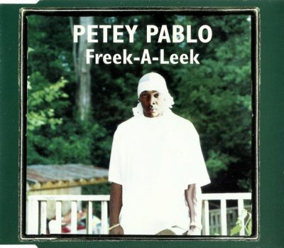 Petey Pablo – Freek-A-Leek (EU CDS) (2004) (FLAC + 320 kbps)
