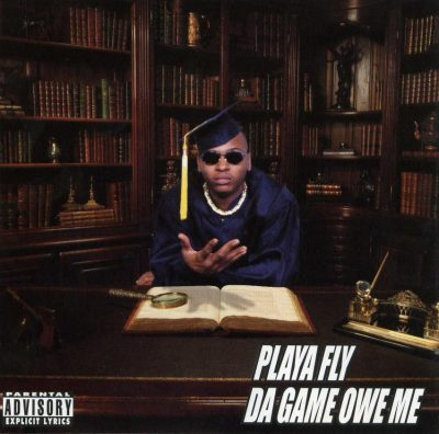 Playa Fly – Da Game Owe Me (CD) (1999) (FLAC + 320 kbps)