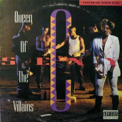 Sexy C & Disco Rick – Queen Of The Villains (CD) (1991) (FLAC + 320 kbps)