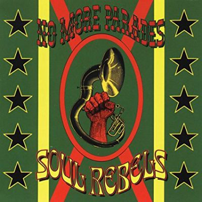 Soul Rebels – No More Parades (CD) (1998) (FLAC + 320 kbps)