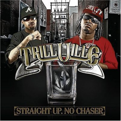 Trillville – Straight Up. No Chaser (CD) (2008) (FLAC + 320 kbps)