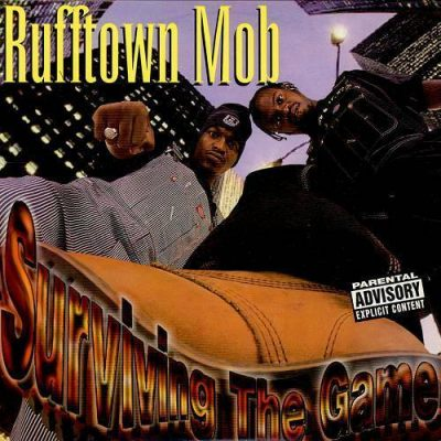 Rufftown Mob – Surviving The Game (CDS) (1997) (320 kbps)
