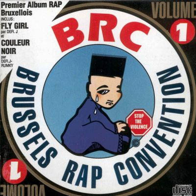 VA – Brussels Rap Convention Vol. 1 (CD) (1990) (FLAC + 320 kbps)