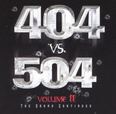 VA – 404 vs. 504 Volume II: The Drama Continues (CD) (2004) (FLAC + 320 kbps)