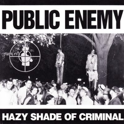 Public Enemy – Hazy Shade Of Criminal (CDM) (1992) (FLAC + 320 kbps)