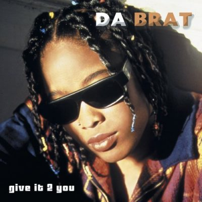 Da Brat – Give It 2 You (CD) (2003) (FLAC + 320 kbps)