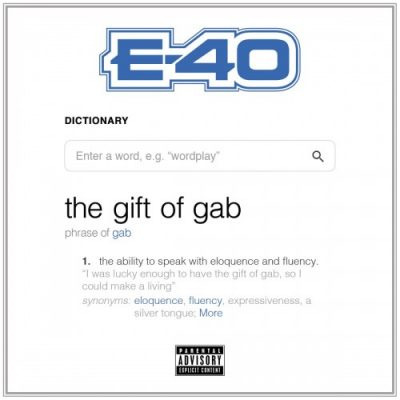 E-40 – The Gift Of Gab (WEB) (2018) (FLAC + 320 kbps)