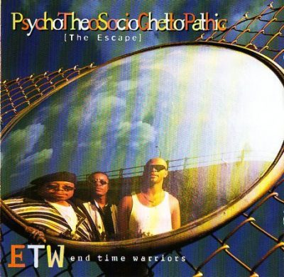 E.T.W. – PsychoTheoSocioGhettoPathic The Escape (CD) (1995) (FLAC + 320 kbps)