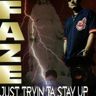 Faze – Just Tryin Ta Stay Up (CD) (1996) (FLAC + 320 kbps)