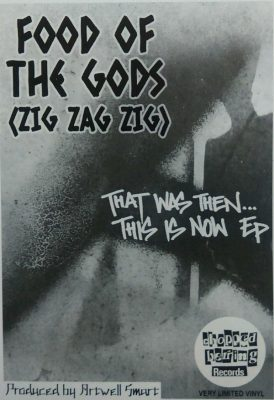 Food Of The Gods (Zig Zag Zig) – That Was Then… This Is Now EP (Vinyl) (2018) (FLAC + 320 kbps)