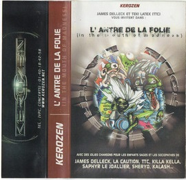 James Delleck & Teki Latex – L'Antre De La Folie (Cassette) (2000) (FLAC + 320 kbps)
