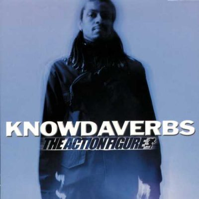 Knowdaverbs – The Action Figure (CD) (2000) (FLAC + 320 kbps)