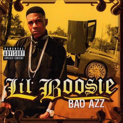 Lil' Boosie – Bad Azz (CD) (2006) (FLAC + 320 kbps)