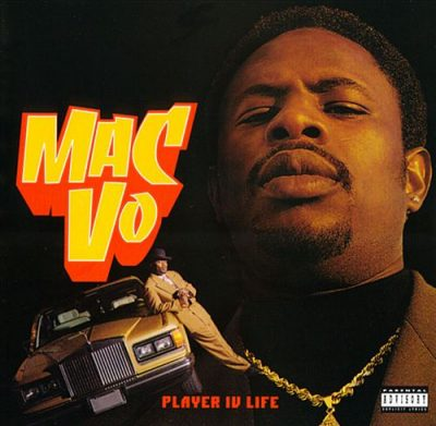 Mac Vo – Player IV Life (CD) (1995) (FLAC + 320 kbps)