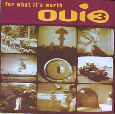 Oui 3 ‎- For What It's Worth (CDS) (1993) (FLAC + 320 kbps)