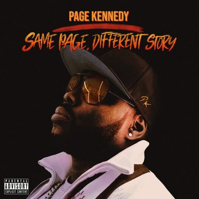 Page Kennedy – Same Page, Different Story (WEB) (2018) (320 kbps)