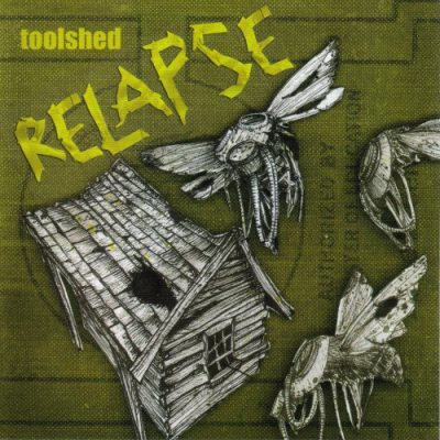 Toolshed – Relapse (CD) (2006) (FLAC + 320 kbps)