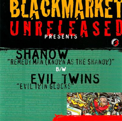 Blackmarket Unreleased Presents Shanow & Evil Twins – Remedy Man / Evil Twin Glocks (CDS) (1995) (320 kbps)