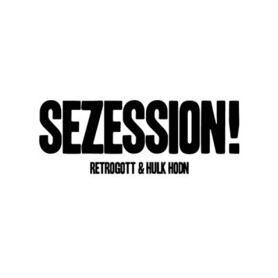 Retrogott & Hulk Hodn – Sezession! (CD) (2016) (FLAC + 320 kbps)