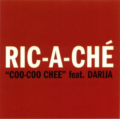 Ric-A-Che – Coo-Coo Chee (Promo CDS) (2004) (320 kbps)