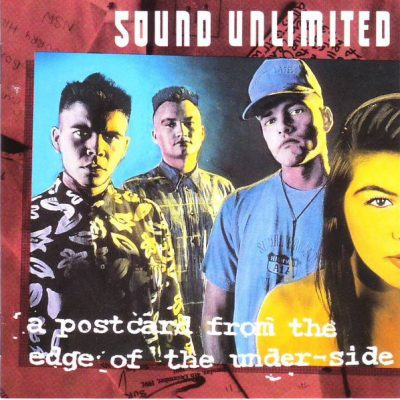 Sound Unlimited – A Postcard From The Edge Of The Under-Side (CD) (1992) (FLAC + 320 kbps)