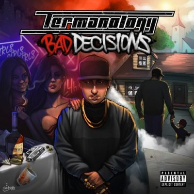 Termanology – Bad Decisions (WEB) (2018) (FLAC + 320 kbps)