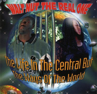 Walt Nut The Real One – The Life In The Central But The Ways Of The World (CD) (2000) (FLAC + 320 kbps)