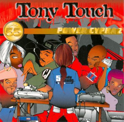 Tony Touch – #55 – Power Cypha 2 (2xCD) (1997) (FLAC + 320 kbps)
