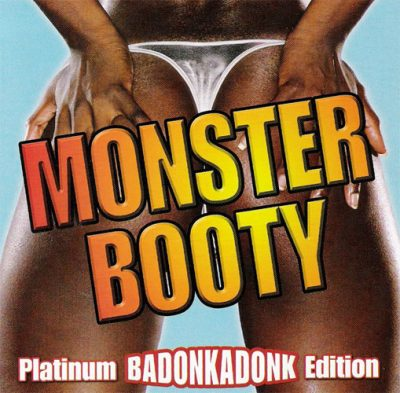 VA – Monster Booty (Platinum Badonkadonk Edition) (2xCD) (2007) (320 kbps)