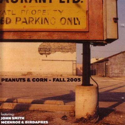 VA – Peanuts & Corn: Fall 2003 (CD) (2003) (FLAC + 320 kbps)
