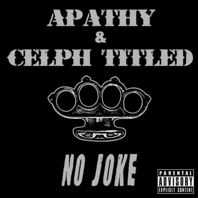 Apathy & Celph Titled ‎- No Joke / Science Of The Bumrush (VLS) (2001) (FLAC + 320 kbps)
