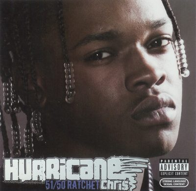 Hurricane Chris – 51-50 Ratchet (WEB) (2007) (FLAC + 320 kbps)
