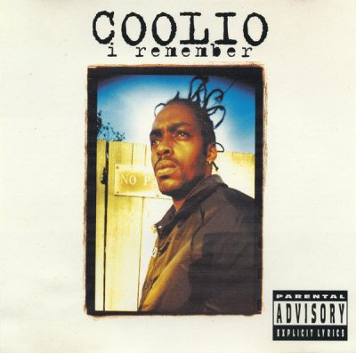Coolio – I Remember (CDM) (1994) (FLAC + 320 kbps)